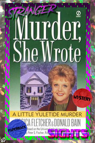 Stranger Sights sticker with cover image from Murder, She Wrote: A Little Yuletide Murder