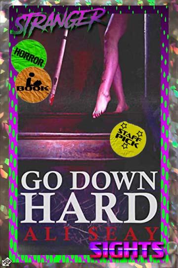 Go Down Hard book cover under Stranger Sights sticker