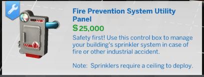 The catalogue description for the sprinkler system. It costs 25,000 simoleans.