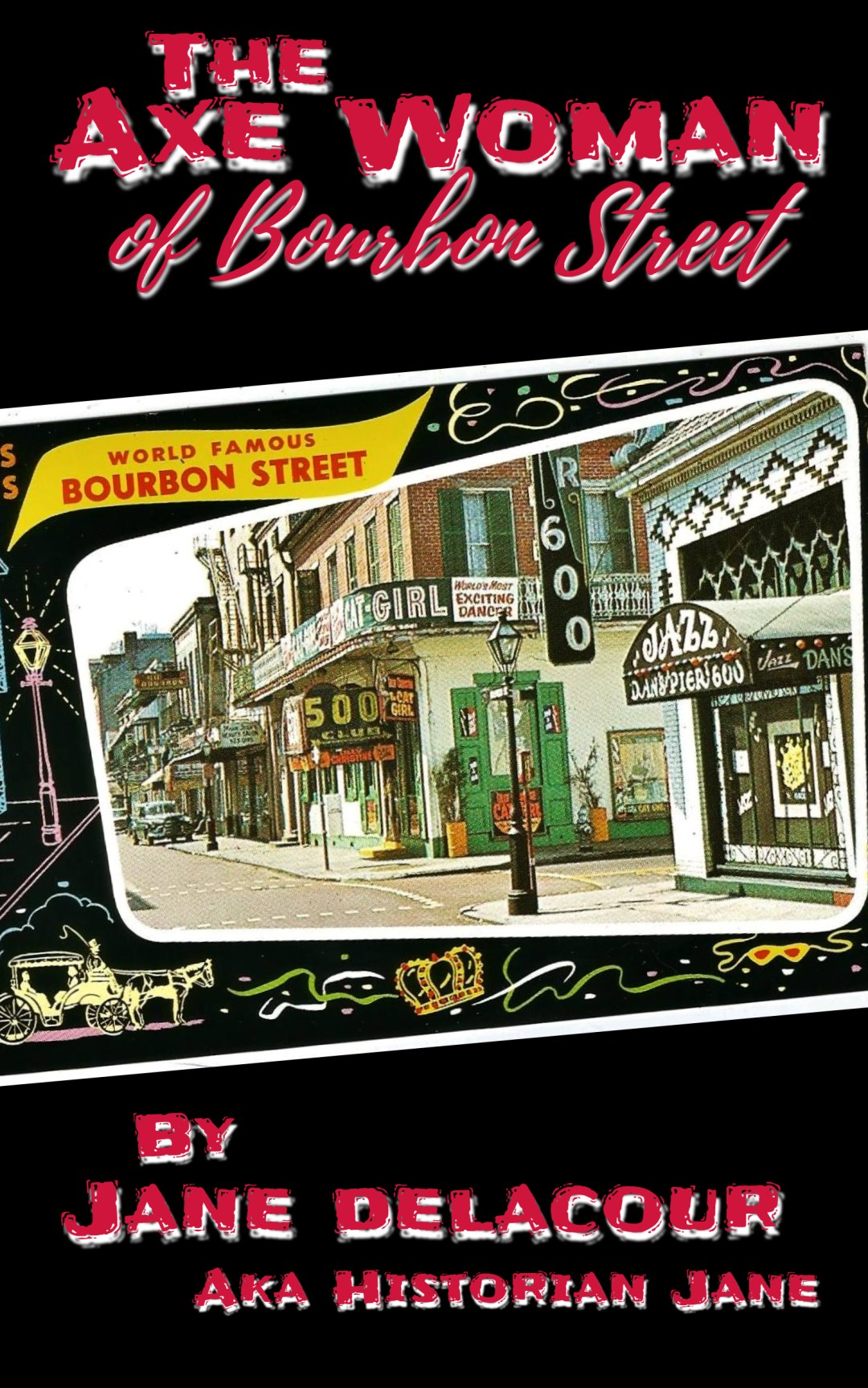 The Axe Woman of Bourbon Street book cover by Jane Delacour