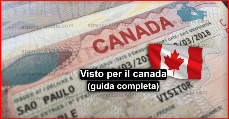 Come ottenere il Visto per il Canada : Turismo, Lavoro e studio ?