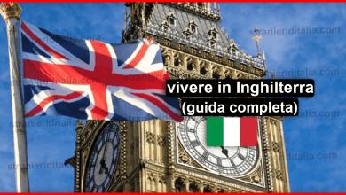 Lavorare e vivere in Inghilterra : (guida completa)