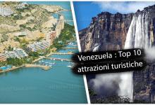 Venezuela : Top 10 attrazioni turistiche !