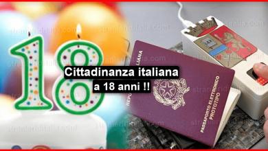 Cittadinanza italiana a 18 anni: Come richiederla?