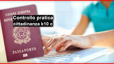 Controllo pratica cittadinanza k10 c   come fare?