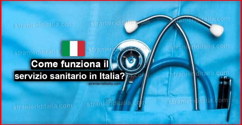 Come funziona il servizio sanitario in Italia?