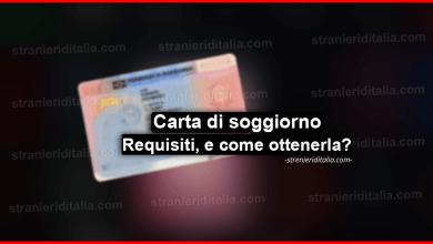 Carta di soggiorno: requisiti, quanto costa? e come ottenerla?
