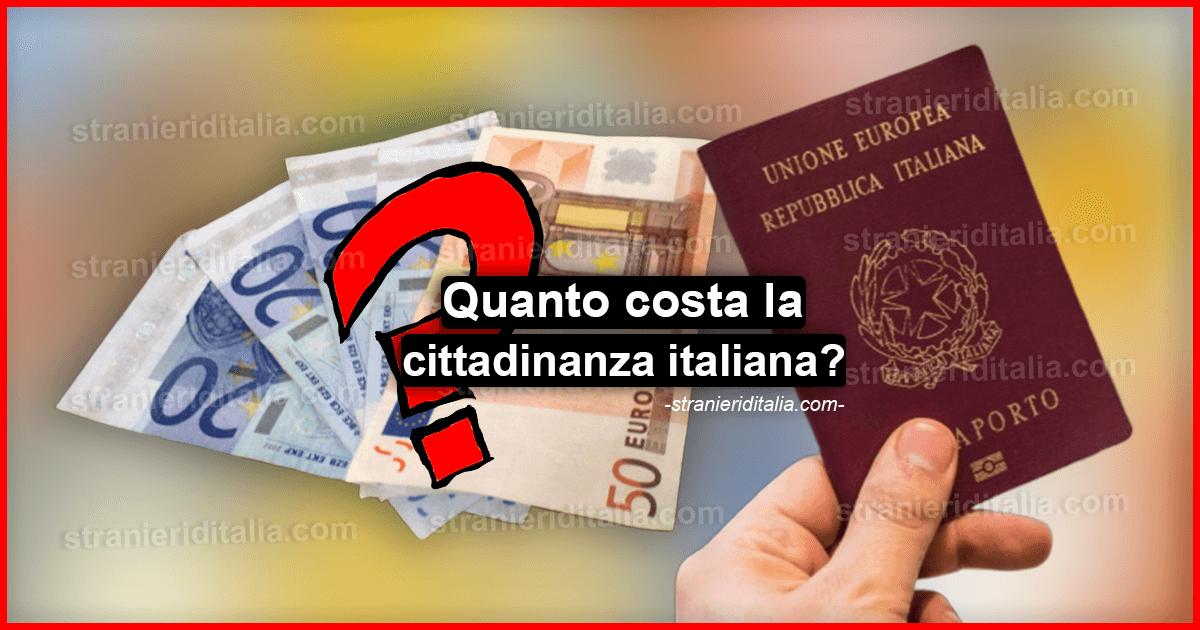 Quanto costa la cittadinanza italiana