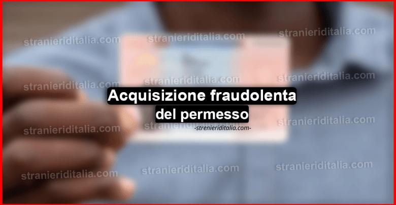 Acquisizione fraudolenta del permesso comporta la sua revoca?