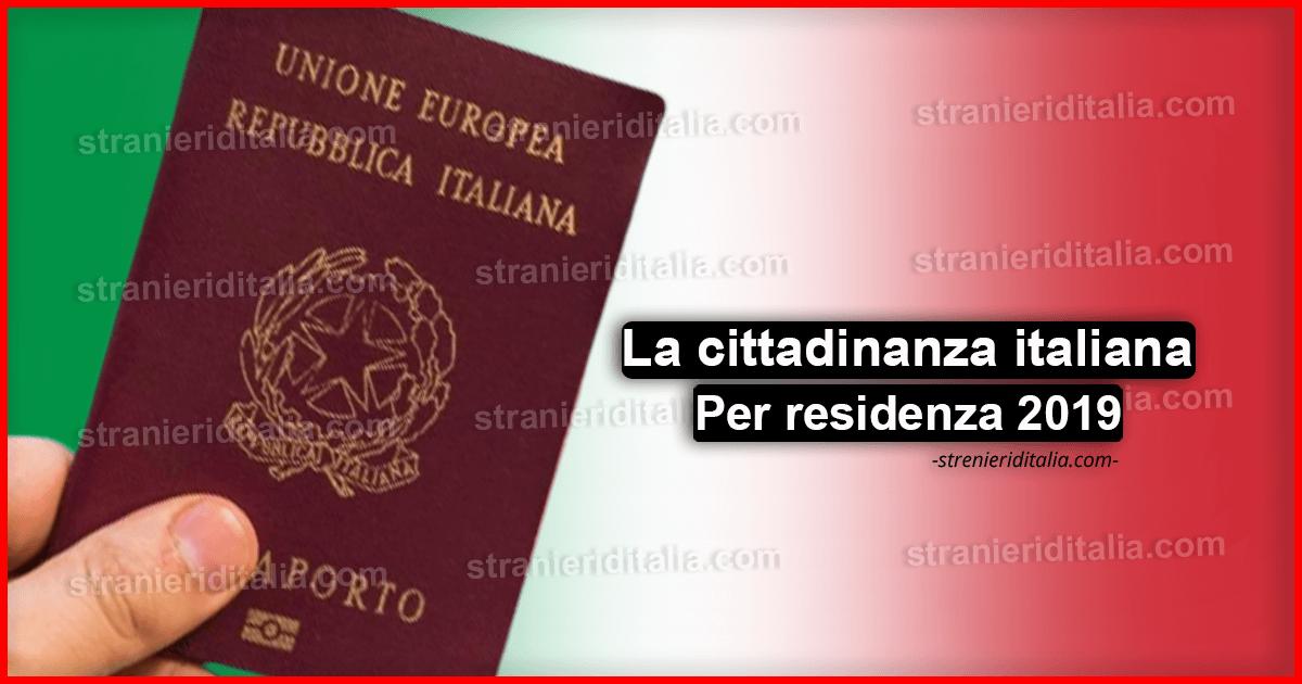La cittadinanza italiana per naturalizzazione (residenza ...