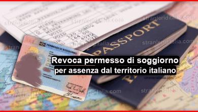 Revoca permesso di soggiorno per assenza dal territorio italiano