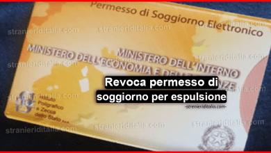 Photo of Revoca permesso di soggiorno per espulsione dal territorio italiano