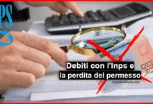 Photo of Debiti con l'Inps : Avere debiti con l'inps comporta la perdita del permesso?