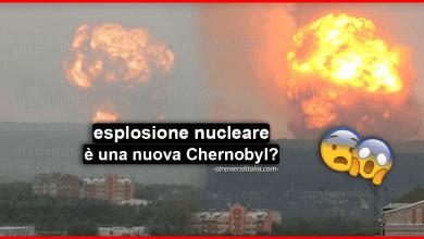 Photo of Esplosione nucleare in Russia : Si teme una nuova Chernobyl!