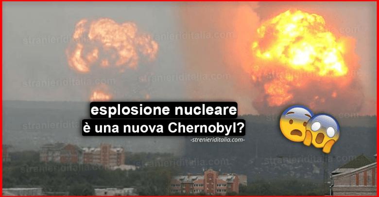 Esplosione nucleare in Russia : si teme una nuova Chernobyl