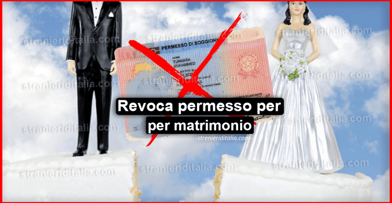 Revoca permesso per matrimonio : In quali casi avviene