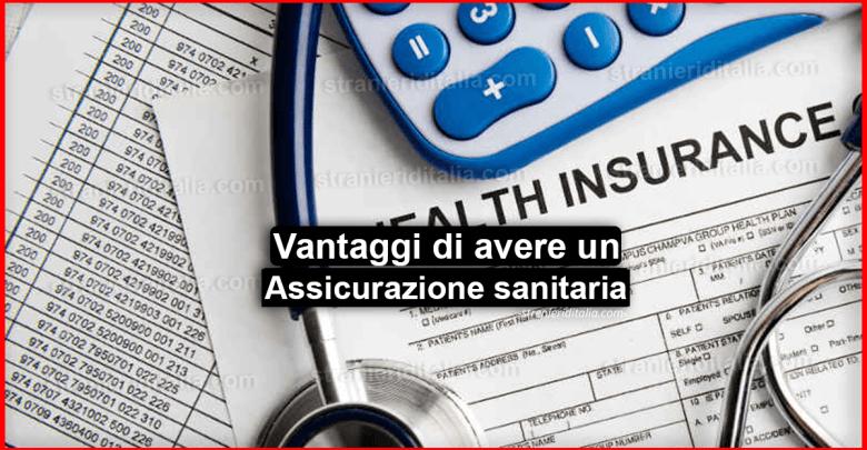 Assicurazione sanitaria: I vantaggi per i cittadini extra comunitari