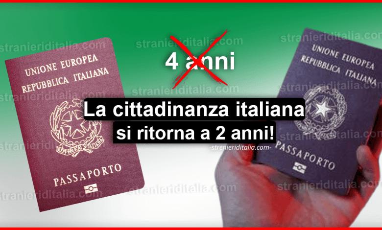 Riforma cittadinanza italiana: Con il nuovo governo si ritorna a 2 anni!