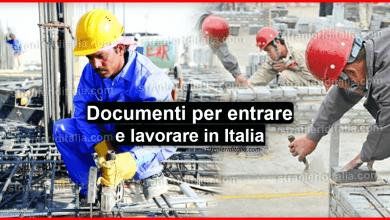 Photo of Documenti per entrare e lavorare in Italia per stranieri 2019