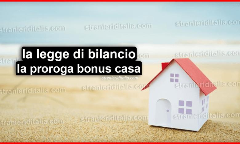 Legge di bilancio 2020: la proroga bonus casa
