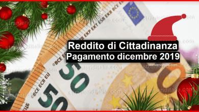 Photo of Reddito di Cittadinanza a Natale: Pagamento dicembre 2019