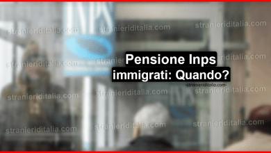 Photo of Pensioni immigrati: A quali tipologie possono accedere gli stranieri?