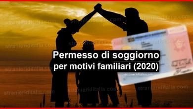 Photo of Permesso di soggiorno per motivi familiari | Stranieri d'Italia