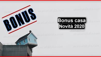 Photo of Bonus casa 2020 (Novità agevolazioni casa) | Stranieri d'Italia