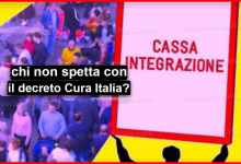 Photo of Cassa integrazione: Ecco a chi non spetta con il decreto Cura Italia