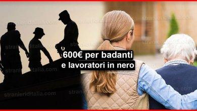Photo of Reddito d'emergenza: 600 euro per badanti e lavoratori in nero!