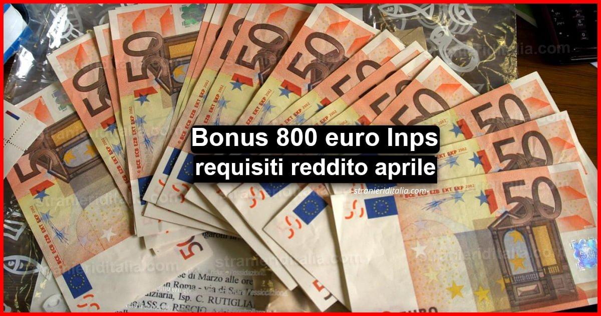 Bonus 800 euro Inps: requisiti reddito aprile - Decreto ...