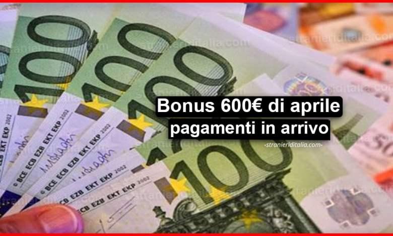 Bonus 600 euro di aprile: pagamenti in arrivo da domani!
