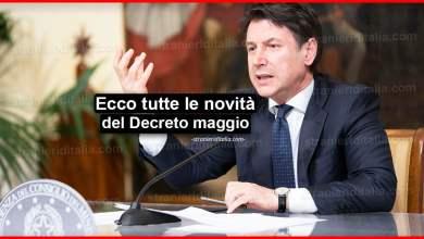 Photo of Decreto maggio: Ecco tutte le novità che sono state previste e testo