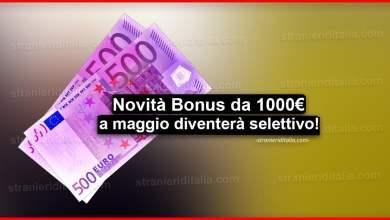 Photo of Novità Bonus da 1000 euro a maggio diventerà selettivo!