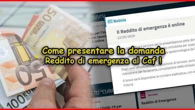Photo of Reddito di emergenza domanda al Caf: Come presentare la domanda?