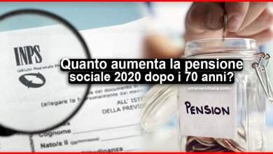 Photo of Quanto aumenta la pensione sociale 2020 dopo i 70 anni?