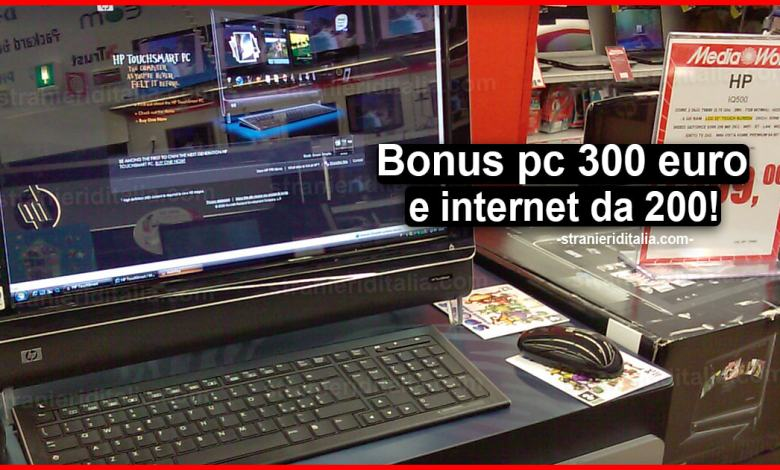 Bonus pc o tablet da 300 euro e internet da 200: Come fare domanda