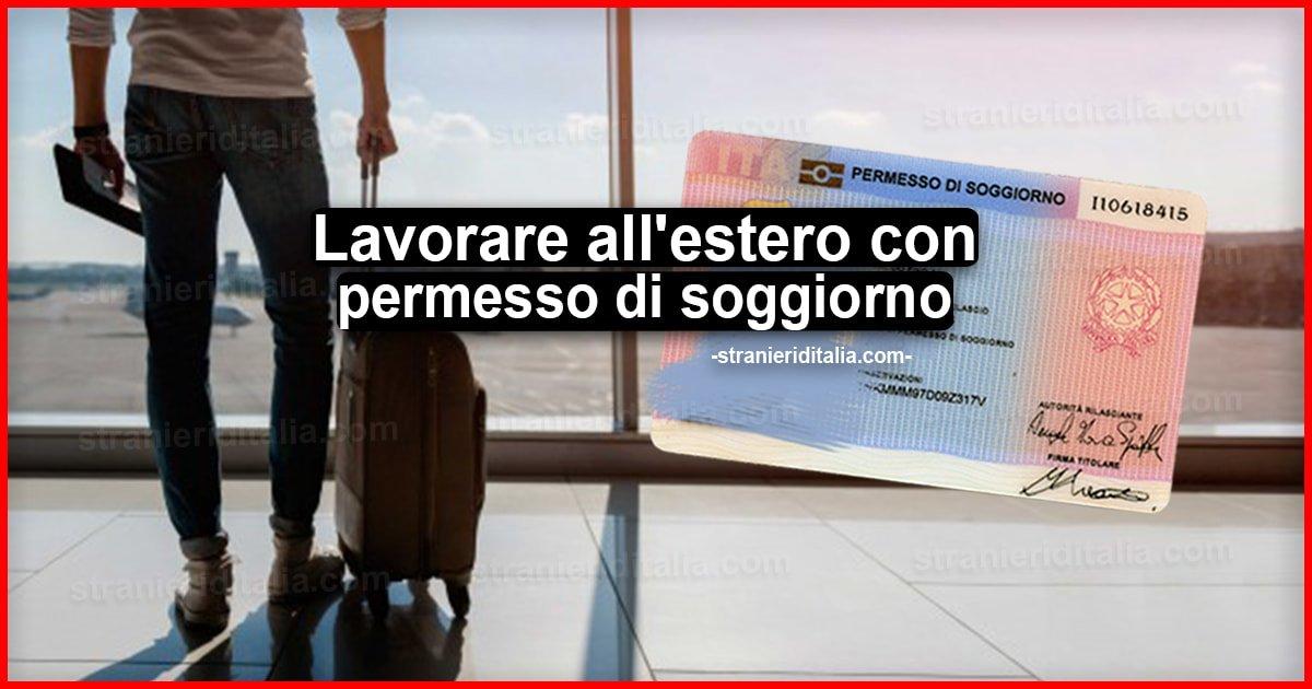 Lavorare All Estero Con Permesso Di Soggiorno Italiano E Po
