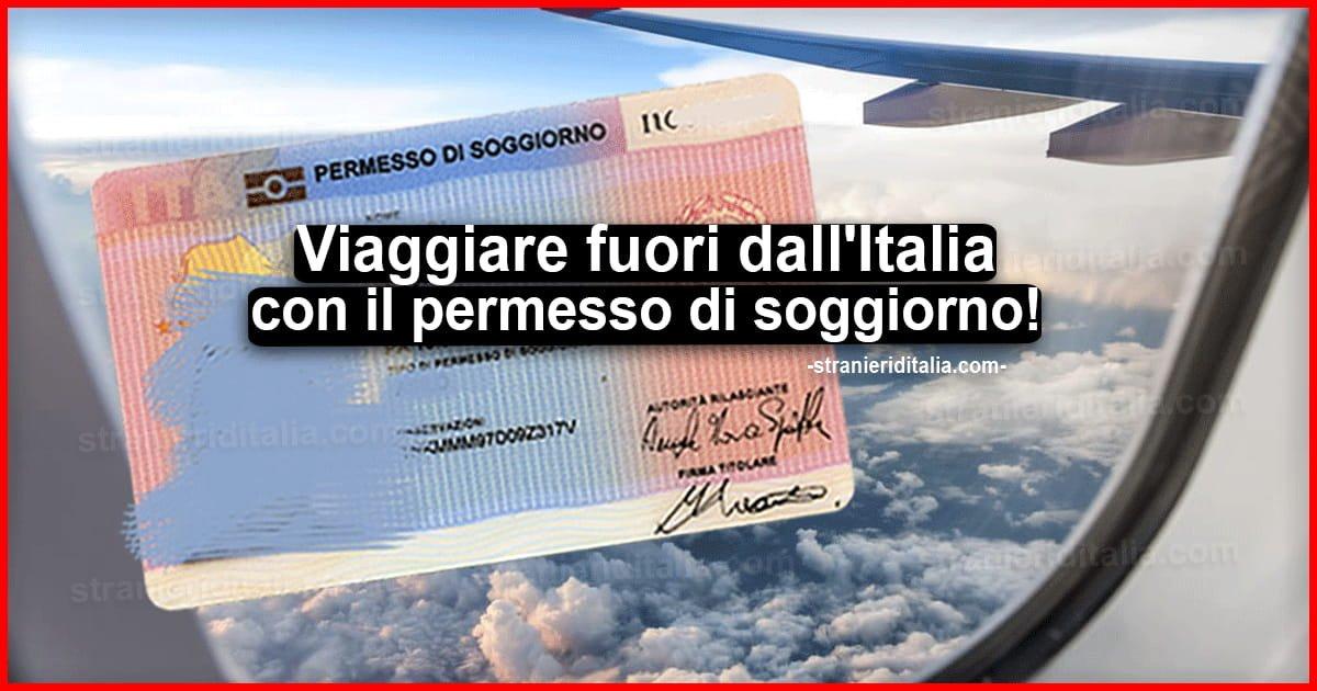 Viaggiare Fuori Dall Italia Con Il Permesso Di Soggiorno