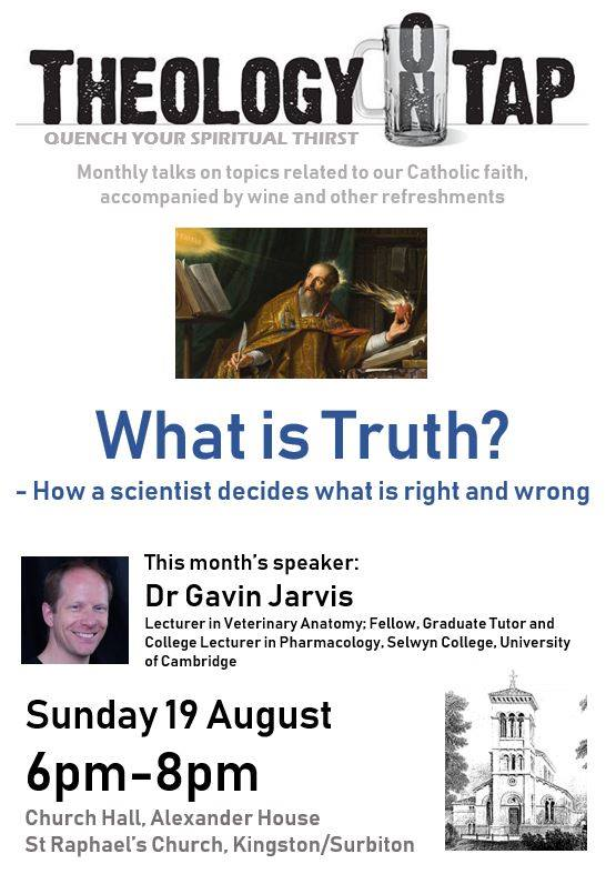 """""""What is Truth? – How a scientist decides what is right and wrong"""" (Dr Gavin Jarvis, 19 August 2018)"""