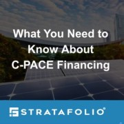 C-PACE Financing: What is it and How Does it Benefit Your Business?