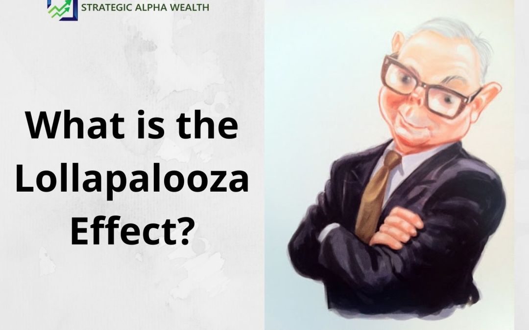 What is the Lollapalooza Effect?