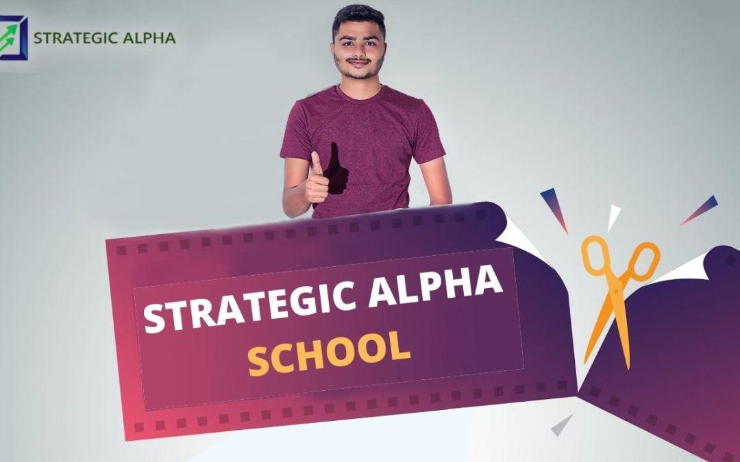 INTRODUCING STRATEGIC ALPHA SCHOOL