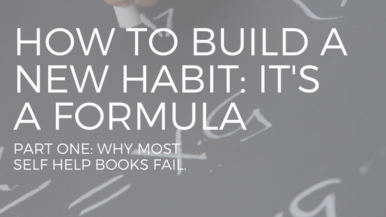 "A FORMULA ON A CHALK BOARD WITH THE TEXT ""HOW TO BUILD A NEW HABIT"""