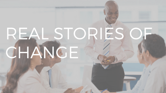 """TEXT """"REAL STORIES OF CHANGE"""" OVER PHOTO OF A MAN PRESENTING TO A GROUP"""