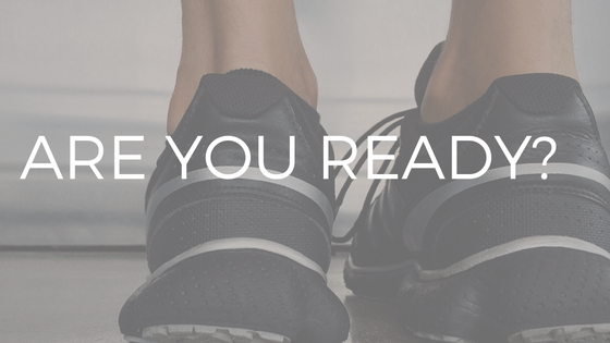 """TEXT """"ARE YOU READY"""" OVER PHOTO OF WOMAN'S RUNNING SHOES."""