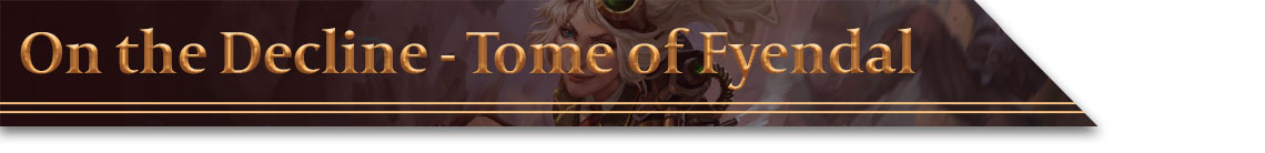 Header - On the Decline - Tome of Fyendal