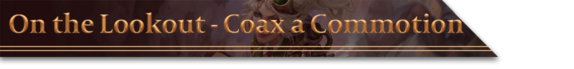 Header - On the Lookout - Coax a Commotion