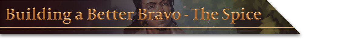 Header - Building a Better Bravo - The Spice