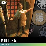 Top 5 MTG Moments of the Week, October 15th